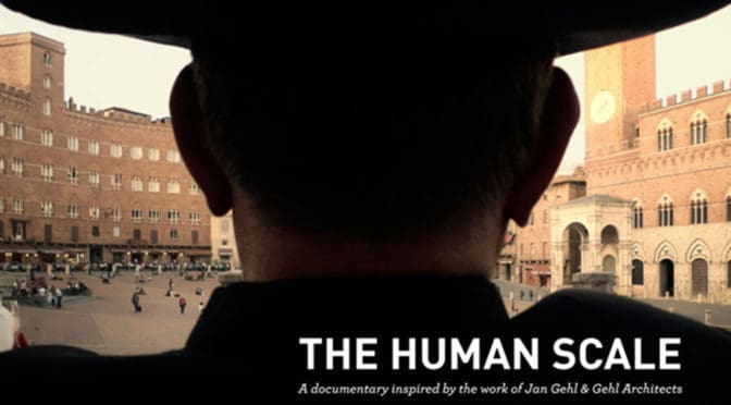 The Human Scale | Sustainable Cities Collective